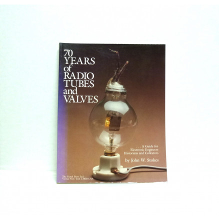 """""""70 Years of Radio Tubes and Valves"""" New Old Stock"""